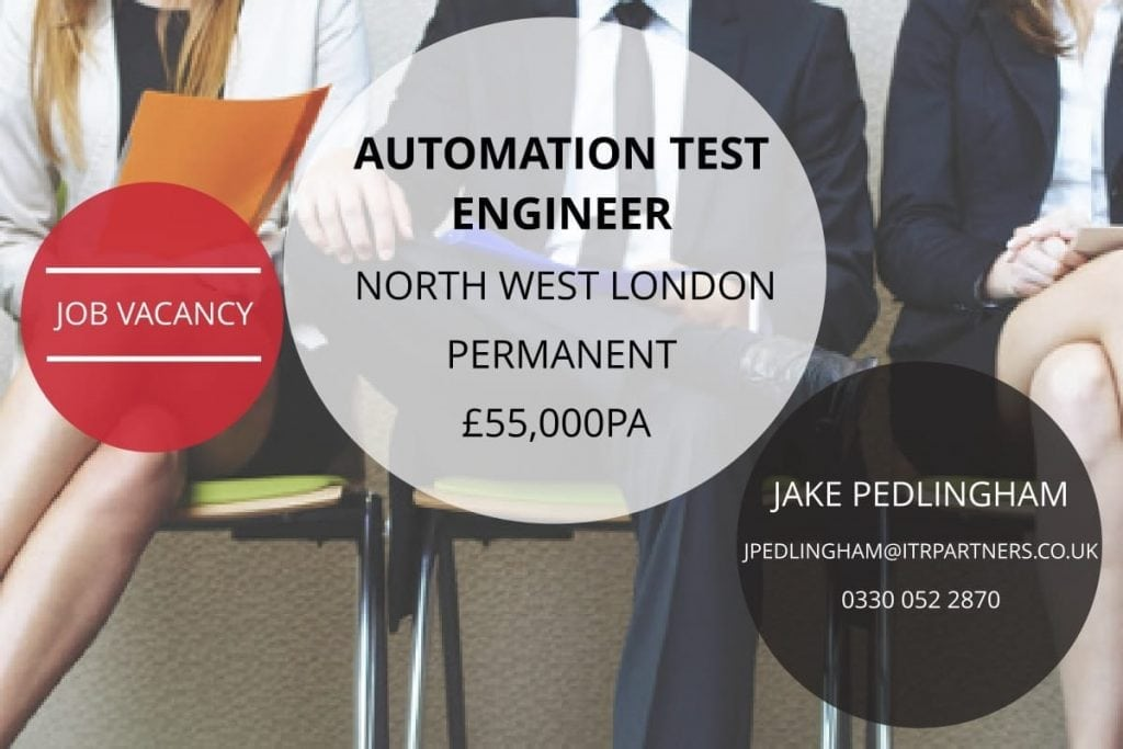 Automation Test Engineer, London