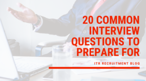 20 Common Interview Questions To Prepare For