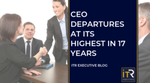 CEO Departures at its highest in 17 years