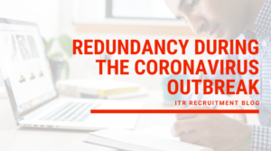 Redundancy during the coronavirus outbreak